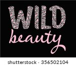 slogan graphic with leopard... | Shutterstock .eps vector #356502104