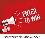 enter to win | Shutterstock .eps vector #356782274