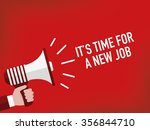 it's time for a new job | Shutterstock .eps vector #356844710