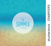 abstract summer vacation label... | Shutterstock .eps vector #356895593
