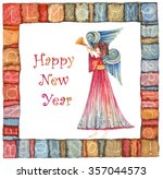 happy new year angel with ... | Shutterstock . vector #357044573