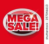 mega sale label vector red   Shutterstock .eps vector #357046613