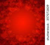 red hearts bokeh as background... | Shutterstock . vector #357072839