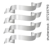 set of silver vector ribbons... | Shutterstock .eps vector #357235793