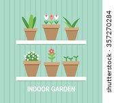 indoor garden plant pots flat... | Shutterstock .eps vector #357270284