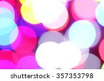 abstract blur bokeh background... | Shutterstock . vector #357353798