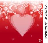 happy valentines day. print... | Shutterstock .eps vector #357362564