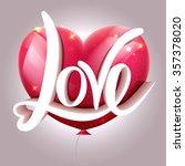 valentines heart pink balloon.  ...   Shutterstock .eps vector #357378020