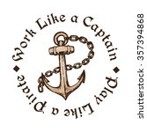 hand drawn anchor with chain.... | Shutterstock .eps vector #357394868