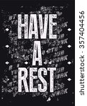 have a rest. typographic retro... | Shutterstock .eps vector #357404456