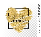 vector gold glitter heart card... | Shutterstock .eps vector #357508088