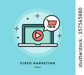 video marketing  flat design... | Shutterstock .eps vector #357565880