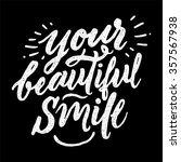 your beautiful smile.  vector... | Shutterstock .eps vector #357567938