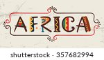 africa word in ethnic african... | Shutterstock .eps vector #357682994