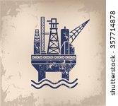 oil industry design on old... | Shutterstock .eps vector #357714878