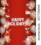 holiday background with shiny... | Shutterstock .eps vector #357730040