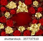 Gold And Red Roses With Golden...
