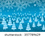 christmas trees  ice and snow. | Shutterstock . vector #357789629