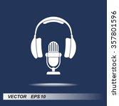 microphone with headphones sign ...   Shutterstock .eps vector #357801596