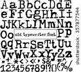 vector old typewriter font....   Shutterstock .eps vector #357877544