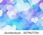 blue hearts bokeh background of ... | Shutterstock . vector #357967754