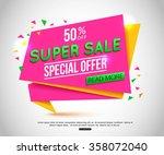 sale banner design. vector... | Shutterstock .eps vector #358072040