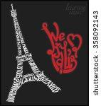 eiffel tower paris lettering... | Shutterstock .eps vector #358092143