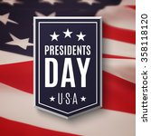 presidents day background.... | Shutterstock .eps vector #358118120
