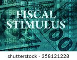 words fiscal stimulus  with the ... | Shutterstock . vector #358121228