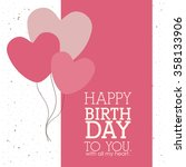 happy birthday design  | Shutterstock .eps vector #358133906