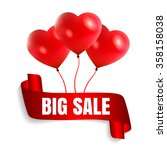 happy valentine's day big sale... | Shutterstock .eps vector #358158038