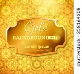 luminous gold background.... | Shutterstock .eps vector #358164308