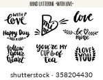 quotes. valentine lettering... | Shutterstock .eps vector #358204430