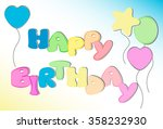 happy birthday colorful cute... | Shutterstock .eps vector #358232930