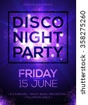 disco night party vector poster ... | Shutterstock .eps vector #358275260