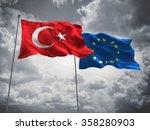 Turkey   European Union Flags...