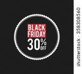 black friday label | Shutterstock .eps vector #358308560