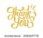 golden thank you hand drawn...   Shutterstock .eps vector #358369778