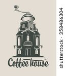 sign coffee house with  grinder ... | Shutterstock .eps vector #358486304