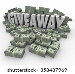 Giveaway 3d word surrounded by money or cash piles to illustrate a huge lottery, jackpot or cash winnings - stock photo