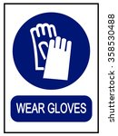 wear gloves safety sign | Shutterstock .eps vector #358530488