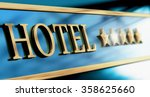 five stars hotel sign written... | Shutterstock . vector #358625660