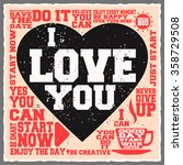 i love you. creative motivation ... | Shutterstock .eps vector #358729508
