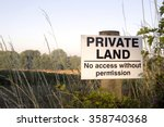 Private Land Sign On Farmland...