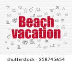 vacation concept  beach... | Shutterstock . vector #358745654