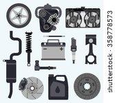 set auto parts. automobile...   Shutterstock .eps vector #358778573