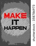 make it happen. creative...   Shutterstock .eps vector #358786973