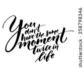 you don't have the same moment... | Shutterstock .eps vector #358798346