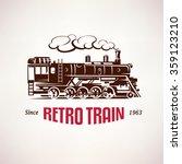 retro train  vintage  vector... | Shutterstock .eps vector #359123210