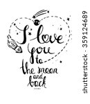 i love you to the moon and back.... | Shutterstock .eps vector #359124689